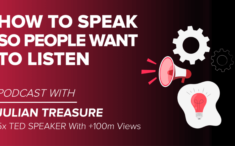 How To Speak So People Want To Listen